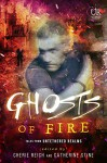 Ghosts of Fire (Elements of Untethered Realms Book 3) - Cherie Reich, Catherine Stine, Angela Brown, Jeff Chapman, River Fairchild, Gwen Gardner, Misha Gerrick, Meradeth Houston, M. Pax, Christine Rains