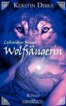 Wolfsängerin - Kerstin Dirks