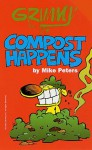 Grimmy: Compost Happens - Mike Peters
