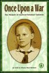 Once Upon a War: The Memoir of Gertrud Schakat Tammen - Gertrud Schakat Tammen, Diana Star Helmer
