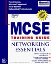 MCSE Training Guide: Networking Essentials [With New Riders' Testprep Software, Complete Book on CD] - Jay Forlini, Jerry White, Tim McLaren