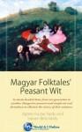 Magyar Folktales' Peasant Wit - Steven Béla Várdy, Agnes Huszar Vardy