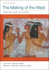 Making of the West: A Concise History, Volume I: Peoples and Cultures - Lynn Hunt