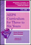 Aeps Curriculum for Three to Six Years (Assessment, Evaluation, and Programming System Series) - Diane Bricker, Misti Waddell