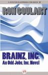 Brainz, Inc. - Ron Goulart