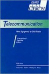 Telecommunication, New Signposts to Old Roads (European Communication Policy Research Series) - netherlands Communications Policy Research Conference 1991 Heemskerk, Paul Slaa, Franca Klaver