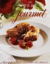 The Best of Gourmet 1997: Featuring the Flavors of Greece (Best of Gourmet) - Gourmet, Romulo A. Yanes, Gail Zweigenthal, Caroline Schleifer, Zanne Early Stewart