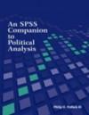 Spss Companion To Political Analysis - Philip H. Pollock III, Philip B. Kunhardt