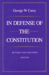 In Defense of the Constitution - George W. Carey