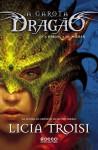A Herança de Thuban (A Garota Dragão, #1) - Licia Troisi, Aline Leal