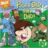 Pick a Dad, Any Dad! (Fairly OddParents) - Steven Banks