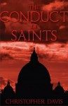 The Conduct of Saints - Christopher Davis