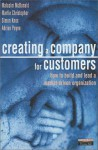 Creating a Company for Customers: How to Build and Lead a Market-Driven Organization - Malcolm McDonald, Martin Christopher
