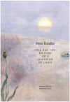 Till Day You Do Part Or A Question of Light - Peter Handke