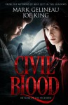 Civil Blood (Best Left in the Shadows) (Volume 2) - Mark Gelineau, Joe King