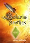 Solaris Seethes (Solaris Saga Book 1) - Janet McNulty