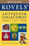 Kovels' Antiques and Collectibles Price List: For the 2006 Market (Kovels' Antiques & Collectibles Price List) - Terry Kovel