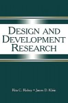 Design and Development Research: Methods, Strategies, and Issues - Rita C. Richey, James D. Klein