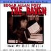 The Raven: Dramatic Reading of the Gothic Classic plus Special Commentary - Edgar Allan Poe, Bill Mills, Renaissance E Books Inc.