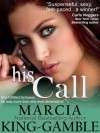 His Call - Marcia King-Gamble