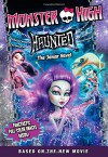 Monster High: Haunted: The Junior Novel - Perdita Finn