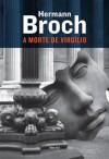 A Morte de Virgílio - Hermann Broch, Herbert Caro
