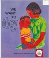 We Want to Obey - Ruth M. Hinds