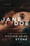 Jane Doe: A Novel - Victoria Helen Stone
