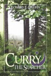 Curry the Searcher - Leonard E. Griffin