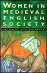 Women in Medieval English Society (Sutton history paperbacks) - P.J.P Goldberg, Richard M. Smith, Roberta Gilchrist