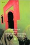 África / La juerga de las polichinelas / Un hombre sensible - Roberto Arlt