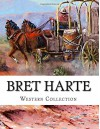 Bret Harte, Western Collection - Bret Harte
