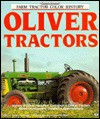 Oliver Tractors/History of Oliver, Hart-Parr, Cockshutt & Cletrac Tractors Model Development, Variations, Specifications (Motorbooks International Fa) - Robert N. Pripps