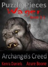 Wager (Archangels Creed Puzzle Pieces 3.1) - Kenra Daniels, Azure Boone