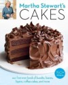 Martha Stewart's Cakes: Our First-Ever Book of Bundts, Loaves, Layers, Coffee Cakes, and more - Martha Stewart