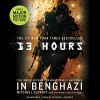 13 Hours: The Inside Account of What Really Happened in Benghazi - Mitchell Zuckoff, Annex Security Team, Mitchell Zuckoff, Hachette Audio