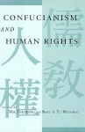 Confucianism and Human Rights - William Theodore de Bary