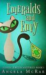 Emeralds and Envy - Angela McRae