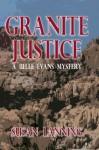 Granite Justice - Susan Lanning