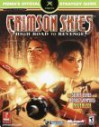 Crimson Skies: High Road to Revenge (Prima's Official Strategy Guide) - Mike Searle