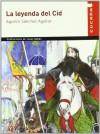 La leyenda del Cid/ The Legend of the Cid (Spanish Edition) - Agustin Sanchez Aguilar, Jesús Gabán