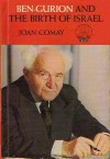 Ben-Gurion and the Birth of Israel - Joan Comay