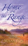 Home on the Range (A Caribou Crossing Romance) - Susan Fox