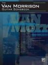 Van Morrison - Guitar Songbook - Van Morrison