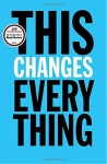 This Changes Everything: Capitalism vs. The Climate by Klein, Naomi (2014) Hardcover - Naomi Klein
