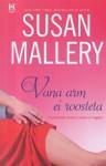 Vana arm ei roosteta - Susan Mallery