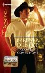 A Cowboy Comes Home - Barbara Dunlop