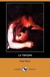La Vampire (Dodo Press) - Paul Féval