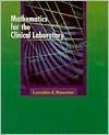 Mathematics For The Clinical Laboratory - Glorya Hale