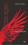 Amanecer rojo (Serie Amanecer Rojo) - Pierce Elliot Brown, Silvia Schettin